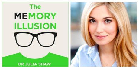 Джулия Шоу «Ложная память» – исследование достоверности воспоминаний
