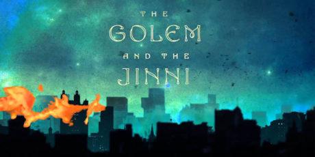 «Голем и Джинн» – Хелен Уэкер