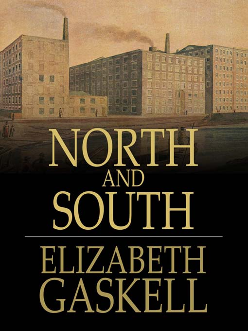 Elizabeth Gaskell – North and South