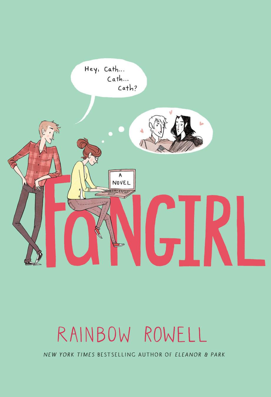 Rainbow Rowell – «Fangirl»