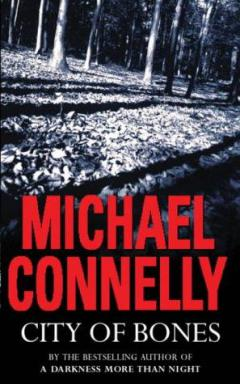 Michael Connelly – City of Bones