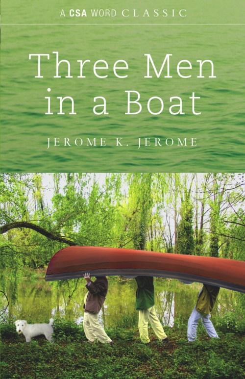 Jerome K. Jerome - Three Men in a Boat (To Say Nothing of the Dog)