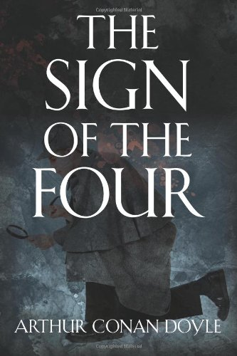 Arthur Conan Doyle – The Sign of the Four